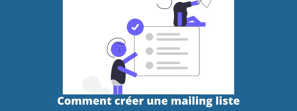 comment créer une mailing liste