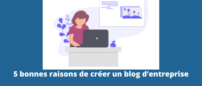 créer un blog d'entreprise